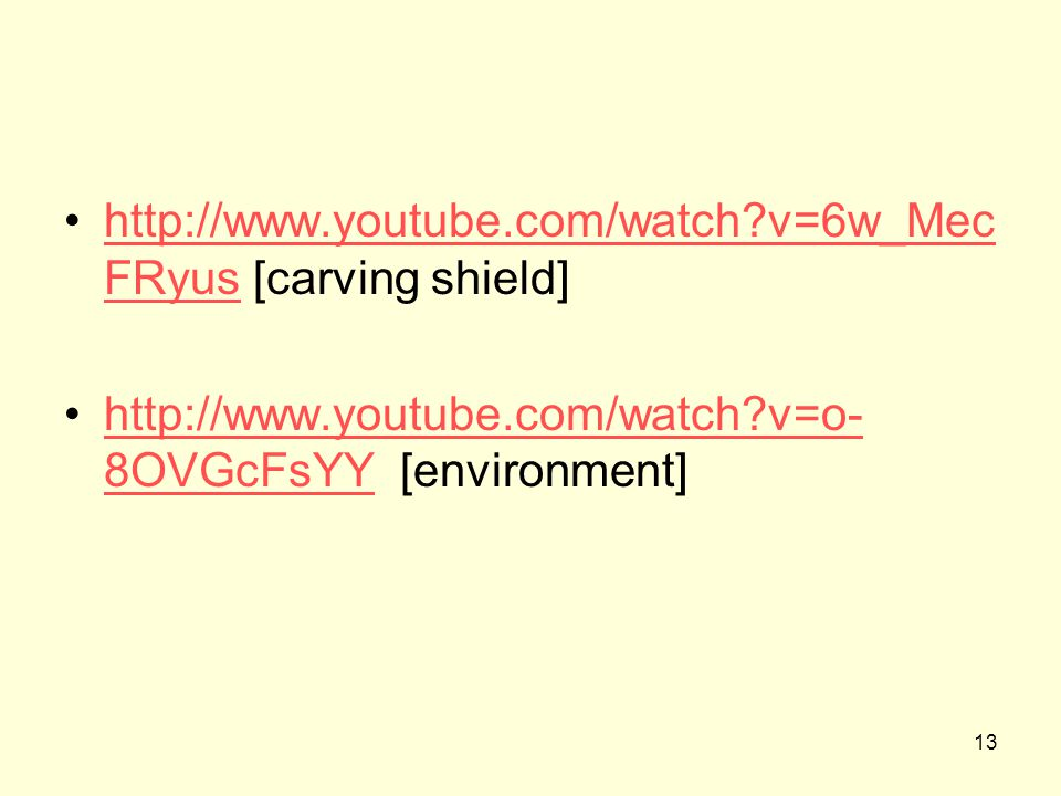 http://www.youtube.com/watch v=6w_MecFRyus [carving shield]